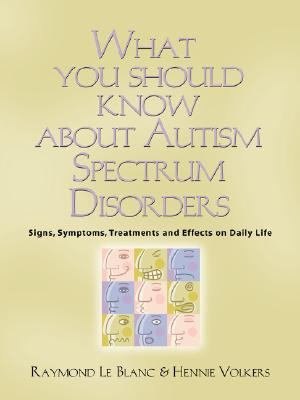 What You Should Know about Autism Spectrum Disorders 9781601453877