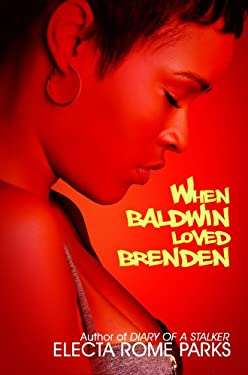 When Baldwin Loved Brenden 9781601623768