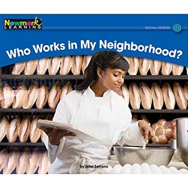 Who Works in My Neighborhood? 9781607190462