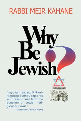 Why Be Jewish ? Intermarriage, Assimilation, and Alienation 9781607961550