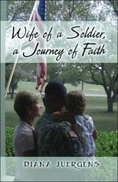 Wife of a Soldier, a Journey of Faith