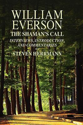 William Everson: The Shaman's Call 9781608606047