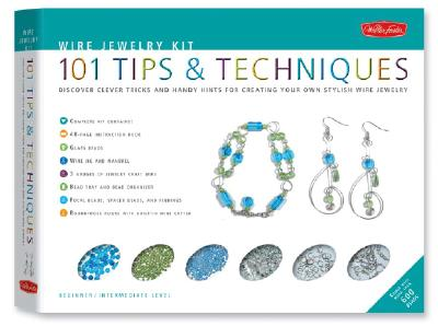 Wire Jewelry Kit: 101 Tips & Techniques: Discover Clever Tricks and Handy Hints for Creating Your Own Stylish Wire Jewelry [With Wire, Mandrel, Pins, 9781600580222