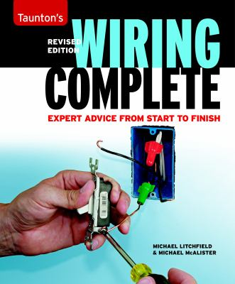 Wiring Complete: Expert Advice from Start to Finish 9781600852565