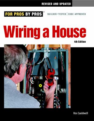Wiring a House 9781600852619