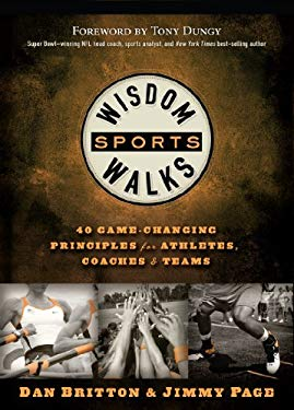 Wisdomwalks Sports: 40 Game-Changing Principles for Athletes, Coaches & Teams