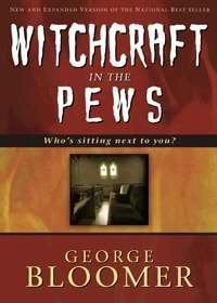 Witchcraft in the Pews 9781603740333