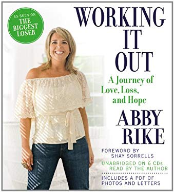 Working It Out: A Journey of Love, Loss, and Hope 9781609419899