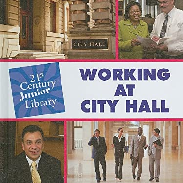 Working at City Hall 9781602799813