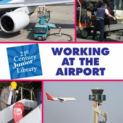 Working at the Airport 9781602795105