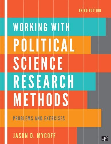 Working with Politics Science Research Methods: Problem and Exercises 9781608716906