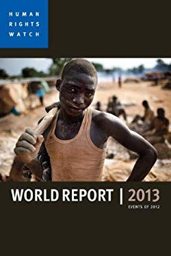World Report 2013: Events of 2012 9781609804824