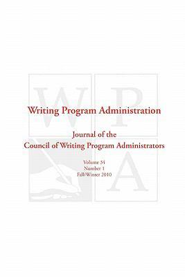 Wpa: Writing Program Administration 34.1 9781602351905
