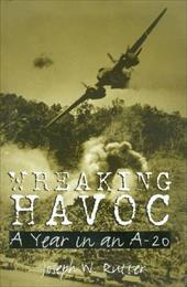 Wreaking Havoc: A Year in an A-20 16589235