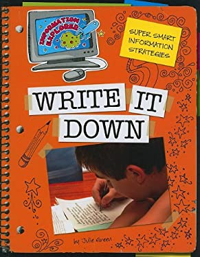 Write It Down: Super Smart Information Strategies 9781602796454