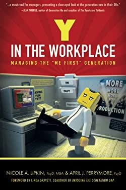 Y in the Workplace: Managing the