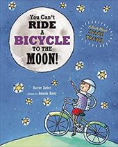 Your Can't Ride a Bicycle to the Moon 21373254