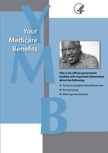 Your Medicare Benefits 9781607962571