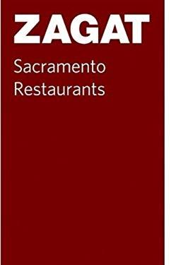Zagat Sacramento Restaurants 9781604780710