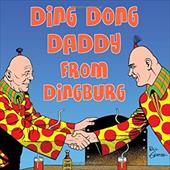 Ding Dong Daddy from Dingburg 7422757