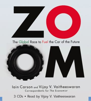 Zoom: The Global Race to Fuel the Car of the Future 9781600240607