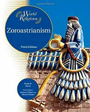 Zoroastrianism 9781604131161