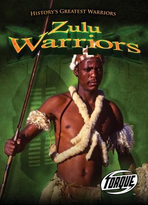 Zulu Warriors 9781600146336