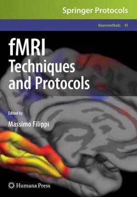 fMRI Techniques and Protocols 9781603279185