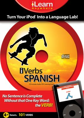 iVerbs Spanish: Turn Your iPod Into a Language Lab 9781603790086