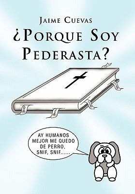Porque Soy Pederasta?