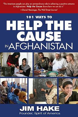 101 Ways to Help the Cause in Afghanistan 9781616585273