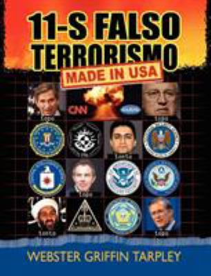 11-S Falso Terrorismo: Made in USA 9781615771158