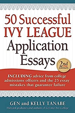50 Successful Ivy League Application Essays 9781617600043