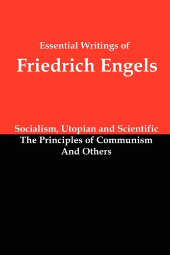 ISBN 9781610010030 product image for Essential Writings of Friedrich Engels: Socialism, Utopian and Scientific; The P | upcitemdb.com