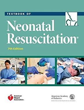Textbook of Neonatal Resuscitation - 7th Edition