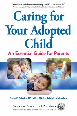 Caring for Your Adopted Child: An Essential Guide for Parents