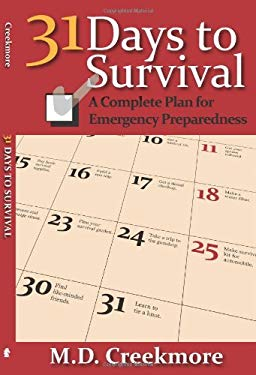 31 Days to Survival: A Complete Plan for Emergency Preparedness 9781610046480