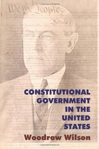 Constitutional Government in the United States 9781610270809