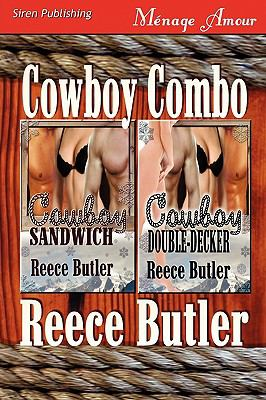 Cowboy Combo [Cowboy Sandwich: Cowboy Double-Decker] (Siren Publishing Menage Amour) 9781610340168