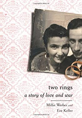 Two Rings: A Story of Love and War 9781610391221