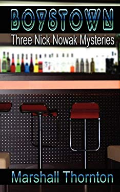 Boystown: Three Nick Nowak Mysteries 9781610402330