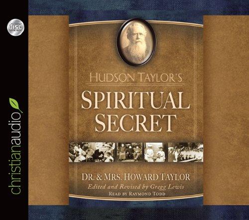 Hudson Taylor's Spiritual Secret 9781610450409