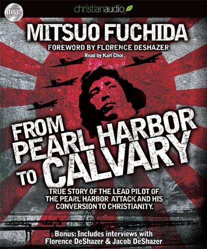 From Pearl Harbor to Calvary 9781610452397