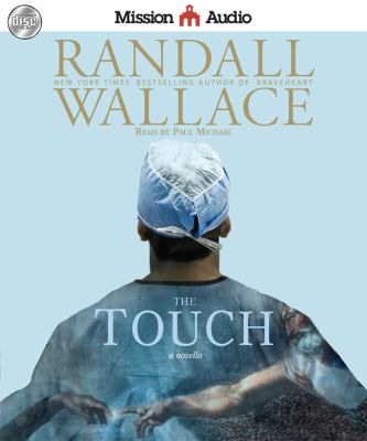 The Touch: A Novella 9781610452991
