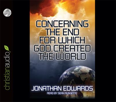 Concerning the End for Which God Created the World 9781610453172
