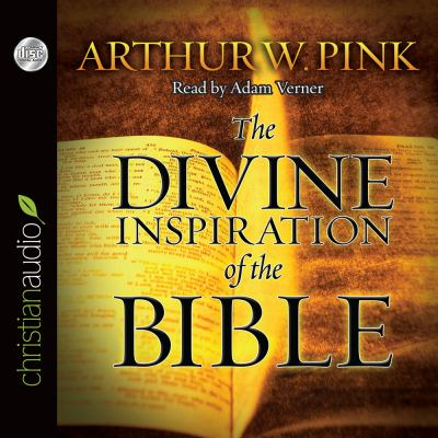 The Divine Inspiration of the Bible 9781610453233