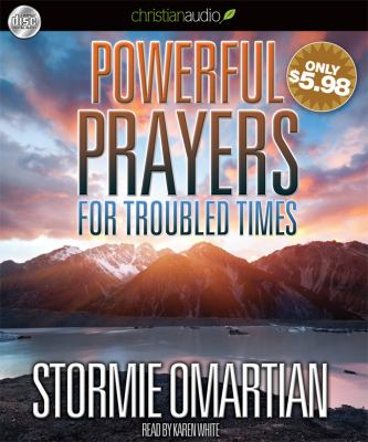 Powerful Prayers for Troubled Times 9781610453554