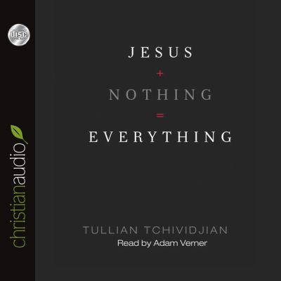 Jesus + Nothing = Everything 9781610455244