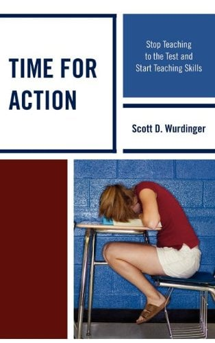 Time for Action: Stop Teaching to the Test and Start Teaching Skills 9781610486606