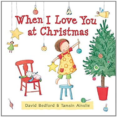 When I Love You at Christmas 9781610670395